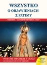 Wszystko o objawieniach z Fatimy Molka Jacek