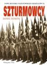 Szturmowcy Nowa historia nazistowskich oddziałów S.A.
