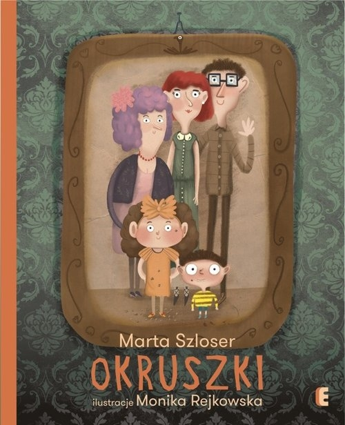 Okruszki (Uszkodzona okładka) Szloser Marta, Rejkowska Monika