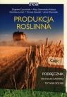 Produkcja roślinna Podręcznik Część 1
