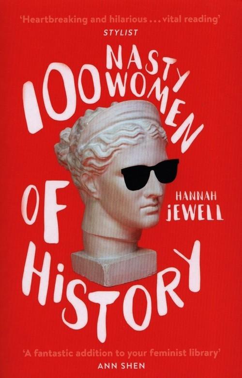 100 Nasty Women of History Jewell Hannah