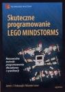 Skuteczne programowanie Lego Mindstorms James J. Trobaugh. Mannie Lowe