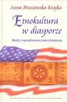 Etnokultura w diasporze