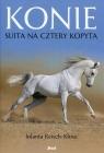 Konie Suita na cztery kopyta Reisch-Klose Jolanta