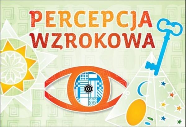 Percepcja wzrokowa dr Marta Korendo, mgr Katarzyna Sedivy
