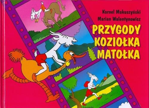 Przygody Koziołka Matołka Makuszyński Kornel