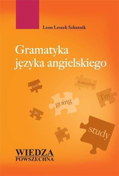 Gramatyka języka angielskiego Szkutnik Leon Leszek