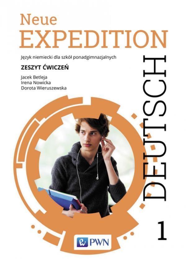 Neue Expedition Deutsch 1 Zeszyt ćwiczeń Betleja Jacek, Nowicka Irena, Wieruszewska Dorota