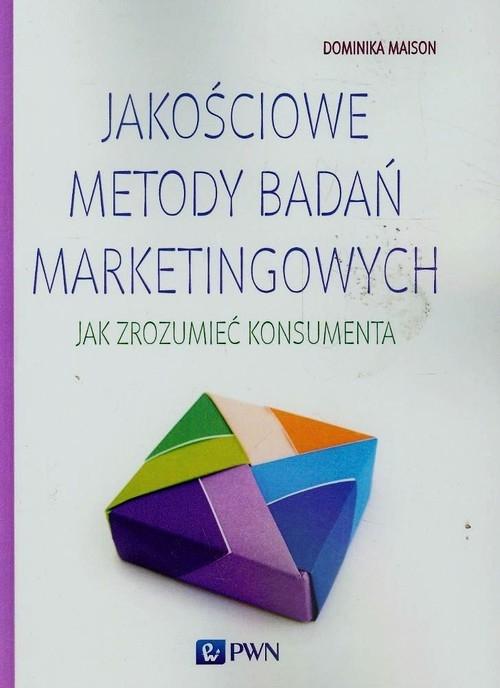Jakościowe metody badań marketingowych Maison Dominika