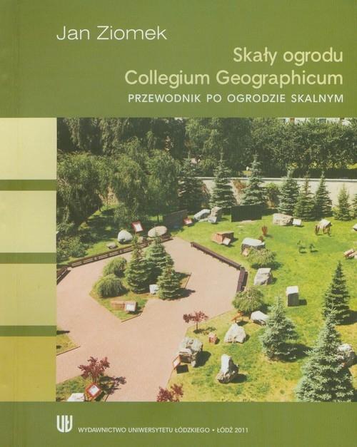 Skały ogrodów Collegium Geographicum Ziomek Jan