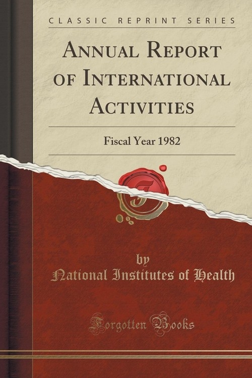 Annual Report of International Activities Health National Institutes of
