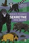 Sekretne życie zwierząt Kruszewicz Andrzej G.