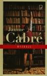 Wyznaję Jaume Cabre