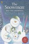 The Snowman and the Snowdog Activity Book Raymond Briggs