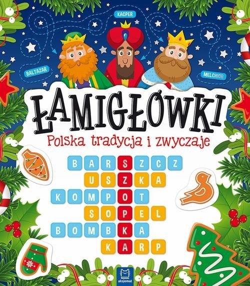 Łamigłówki Polska tradycja i zwyczaje