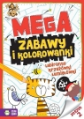 Megazabawy i kolorowanki Zeszyt 2 Opracowanie zbiorowe