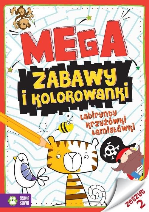 Megazabawy i kolorowanki Zeszyt 2 (Uszkodzona okładka) Opracowanie zbiorowe