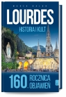 Lourdes historia i kult 160 rocznica objawień Balon  Marek