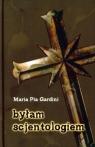 Byłam scjentologiem Gardini Maria Pia