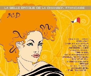 La Belle Epoque De La Chanson Francaise