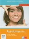 Aussichten B1.1 Kurs - und Arbeitsbuch mit 2 CD