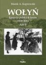Wołyń Akt II Epopeja polskich losów 1939-2013 Koprowski Marek A.