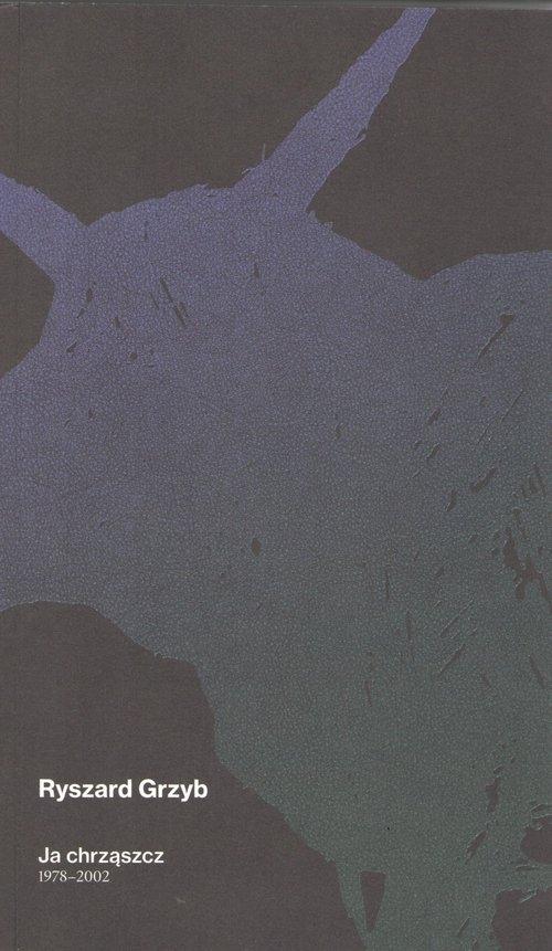 Ja chrząszcz 1978-2002 Grzyb Ryszard
