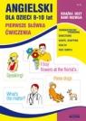 Angielski dla dzieci 8-10 lat Pierwsze Słówka Cwiczenia Nr 18 Bednarska Joanna