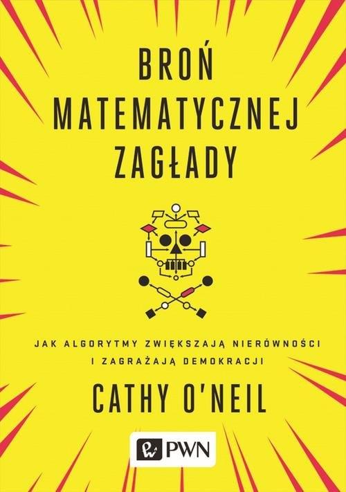 Broń matematycznej zagłady O?Neil Cathy