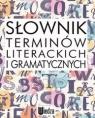 Słownik terminów literackich i gramatycznych Opracowanie zbiorowe
