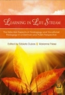 Learning in Life Stream The Selected Aspects