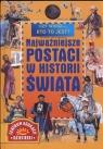 Najważniejsze postaci w Historii Świata  Barska Ewa, Głogowski Marek