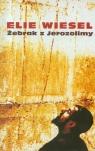Żebrak z Jerozolimy Wiesel Elie