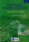 Psychologia rozwoju człowieka Tom 1