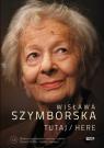Tutaj Here z płytą CD Szymborska Wisława