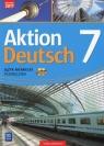 Aktion Deutsch. Język niemiecki. Podręcznik. Klasa 7 (z 2 CD audio). Szkoła Gębal Przemysław, Biedroń Lena