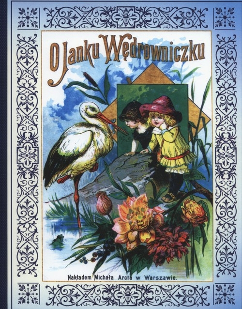 O Janku Wędrowniczku Konopnicka Maria
