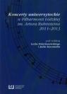 Koncerty uniwersyteckie w Filharmonii Łódzkiej im. Artura Rubinsteina 2011-2013