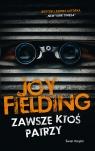 Zawsze ktoś patrzy Fielding Joy