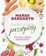 Dietetyczne przepisy Schudnij z dietą strukturalną Bardadyn Marek