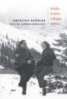 Krótka historia o długiej miłości Kuźniak Angelika, Karpacz-Oboładze Ewelina