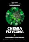 Chemia fizyczna Tom 4 Laboratorium fizykochemiczne.
