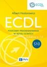 ECDL S10. Podstawy programowania w języku Scratch Hodorowicz Albert