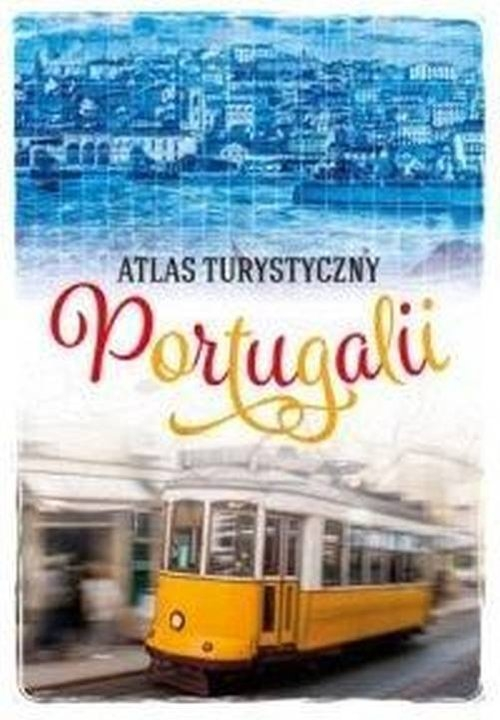 Atlas turystyczny Portugalii Zralek Peter
