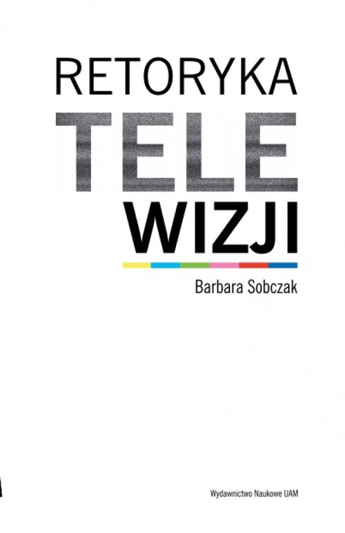 Retoryka telewizji Sobczak Barbara
