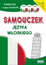Samouczek języka włoskiego Podręcznik + 3 płyty CD gratis Zimecka Kamila