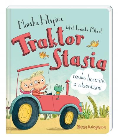 Traktor Stasia. Nauka liczenia z okienkami Monika Filipina, Izabela Mikrut