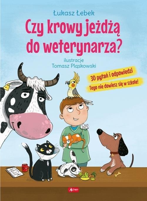 Czy krowy jeżdżą do weterynarza? Łebek Łukasz