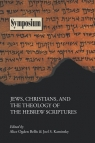 Jews, Christians, and the Theology of the Hebrew Scriptures