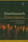 Szachinszach Postscriptum